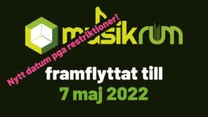 MusikRUM 2021 framflyttat